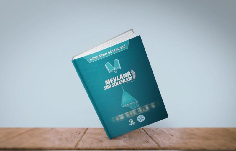 MEVLÂNÂ ŞİİR ŞÖLENLERİ KİTAPLAŞTI