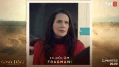 Gönül Dağı Fragman 14. Bölüm Fragmanı Yeni Bölüm Son Fragmanı