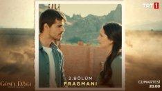 Gönül Dağı Fragman 2. Bölüm Fragmanı Yeni Bölüm Son Fragmanı