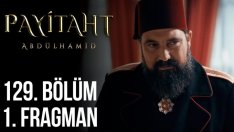 Payitaht Abdülhamid Fragman 129. Bölüm Fragmanı Yeni Bölüm Son Fragmanı