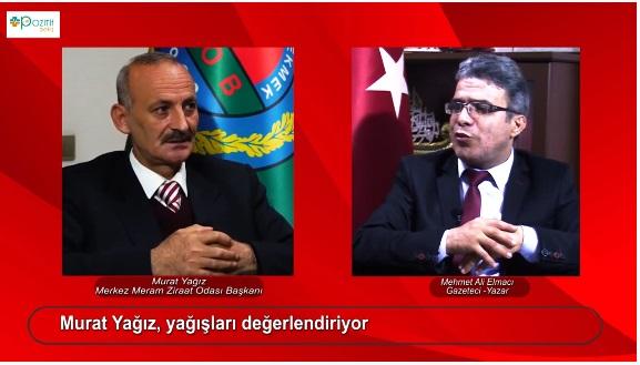 Ziraat Odası Başkanı Murat Yağız Pozitif Bakış'ta